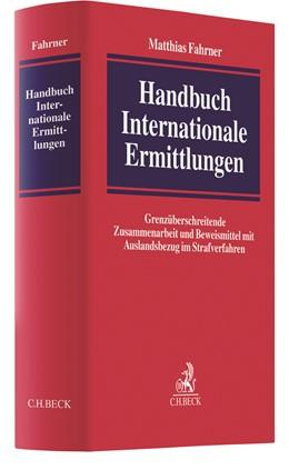 Abbildung von Fahrner   Handbuch Internationale Ermittlungen   2020   Grenzüberschreitende Zusammena...