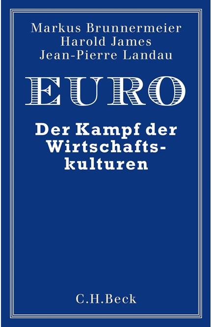 Cover: Harold James|Jean-Pierre Landau|Markus K. Brunnermeier, Euro