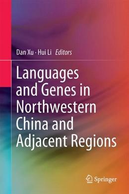 Abbildung von Xu / Li | Languages and Genes in Northwestern China and Adjacent Regions | 2017