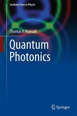 Abbildung von Pearsall | Introduction to Quantum Photonics | 1. Auflage | 2017 | beck-shop.de