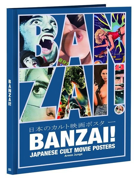 BANZAI! Japanese cult movie posters | Junge, 2016 | Buch (Cover)