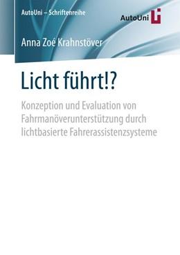 Abbildung von Krahnstöver | Licht führt!? | 1. Aufl. 2017 | 2017 | Konzeption und Evaluation von ...