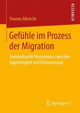 Abbildung von Albrecht | Gefühle im Prozess der Migration | 1. Auflage | 2017 | beck-shop.de