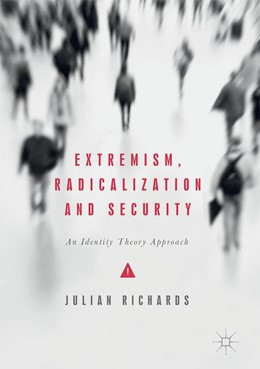 Abbildung von Richards | Extremism, Radicalization and Security | 2017 | An Identity Theory Approach