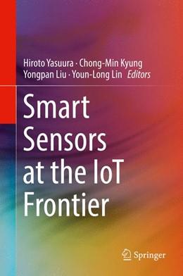 Abbildung von Yasuura / Kyung / Liu / Lin   Smart Sensors at the IoT Frontier   2017