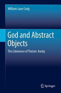 Abbildung von Craig   God and Abstract Objects   1. Auflage   2017   beck-shop.de