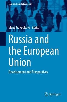 Abbildung von Popkova | Russia and the European Union | 1st ed. 2017 | 2017 | Development and Perspectives