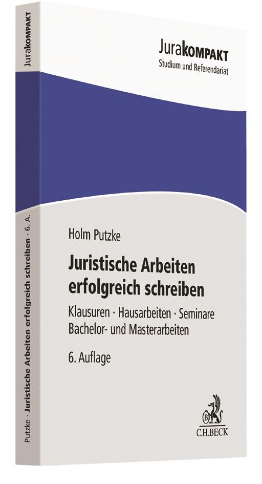 Juristische Arbeiten erfolgreich schreiben | Putzke | 6. Auflage, 2017 | Buch (Cover)