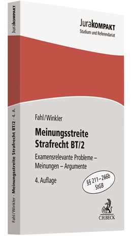 Abbildung von Fahl / Winkler | Meinungsstreite Strafrecht BT/2 | 4. Auflage | 2017 | Examensrelevante Probleme, Mei...