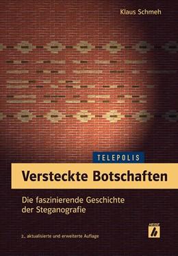 Abbildung von Schmeh | Versteckte Botschaften | 2., akt. und erweiterte Auflage | 2017 | Die faszinierende Geschichte d...