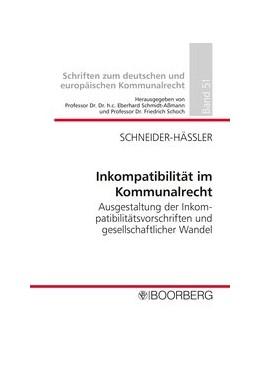 Abbildung von Schneider-Häßler   Inkompatibilität im Kommunalrecht   2017   Ausgestaltung der Inkompatibil...