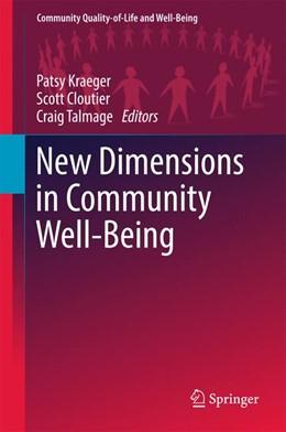 Abbildung von Kraeger / Cloutier / Talmage | New Dimensions in Community Well-being | 2017