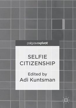 Abbildung von Kuntsman | Selfie Citizenship | 1st ed. 2017 | 2017