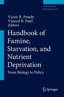 Abbildung von Preedy / Patel | Handbook of Famine, Starvation, and Nutrient Deprivation | 1st ed. 2019 | 2019 | From Biology to Policy