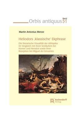 Abbildung von Menze | Heliodors 'klassische' Ekphrase | 2017 | Die literarische Visualität de...