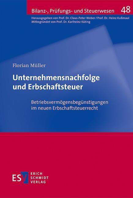 Unternehmensnachfolge und Erbschaftsteuer | Müller, 2017 | Buch (Cover)
