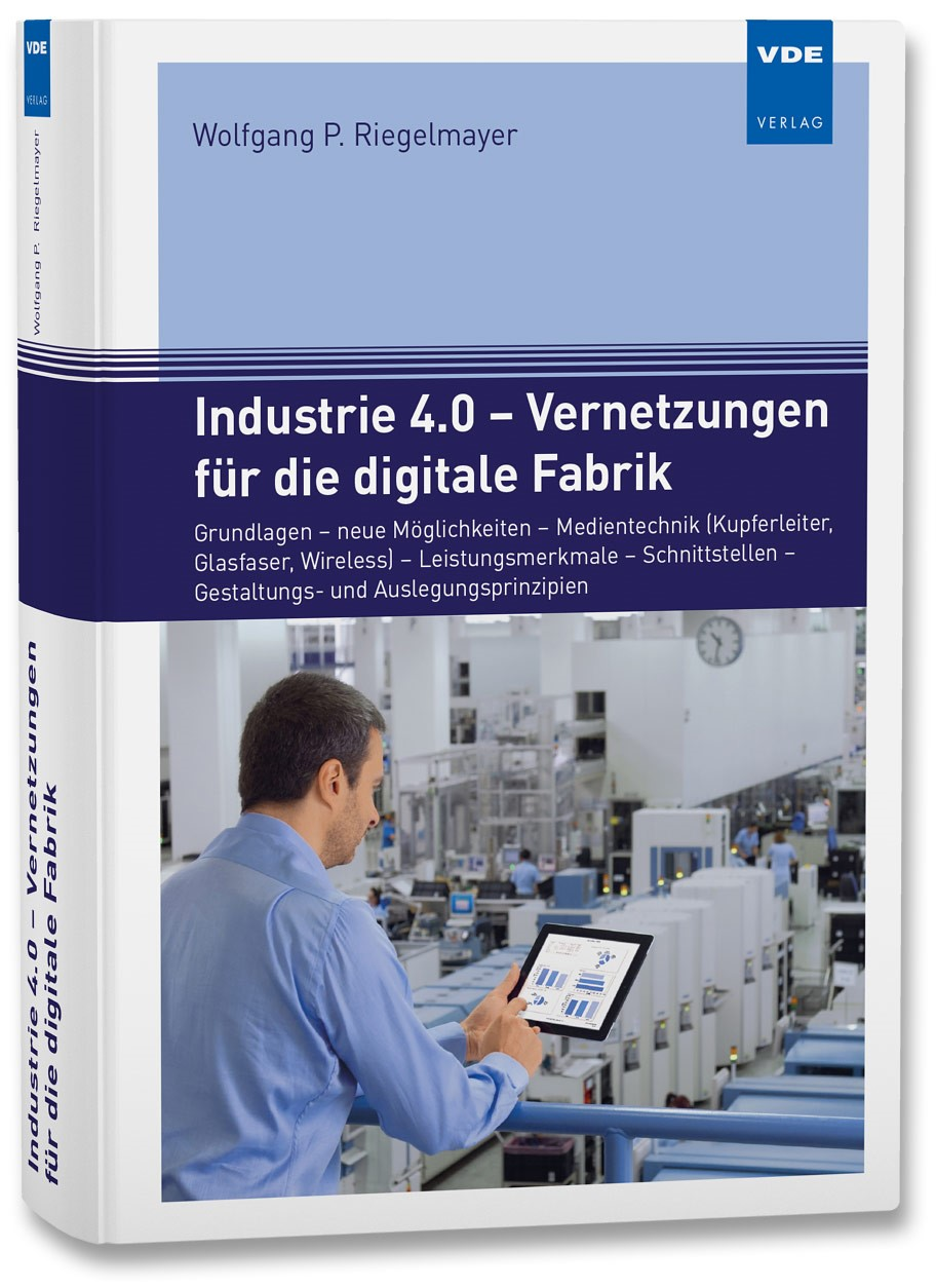 Industrie 4.0 - Vernetzungen für die digitale Fabrik | Riegelmayer | Neuerscheinung, 2018 | Buch (Cover)