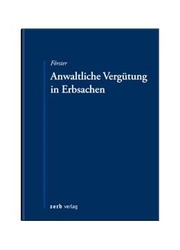 Abbildung von Förster | Anwaltliche Vergütung in Erbsachen | 2017