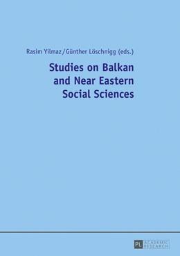 Abbildung von Yilmaz / Löschnigg | Studies on Balkan and Near Eastern Social Sciences | 2017