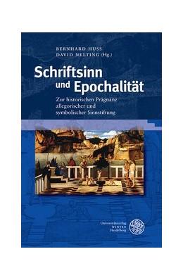 Abbildung von Huss / Nelting   Schriftsinn und Epochalität   1. Auflage   2017   beck-shop.de