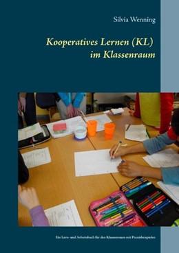 Abbildung von Wenning | Kooperatives Lernen im Klassenraum | 2017 | Ein Lern- und Arbeitsbuch für ...