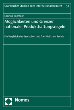 Abbildung von Rogmann | Möglichkeiten und Grenzen nationaler Produkthaftungsregeln | 1. Auflage | 2017 | 57 | beck-shop.de