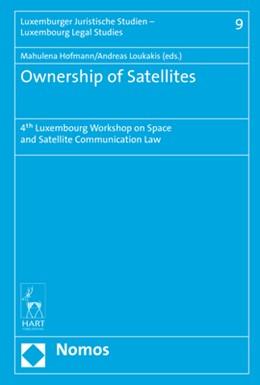 Abbildung von Hofmann / Loukakis | Ownership of Satellites | 2017 | 4th Luxembourg Workshop on Spa... | 9