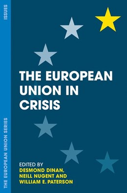 Abbildung von Dinan / Nugent / Paterson | The European Union in Crisis | 2017
