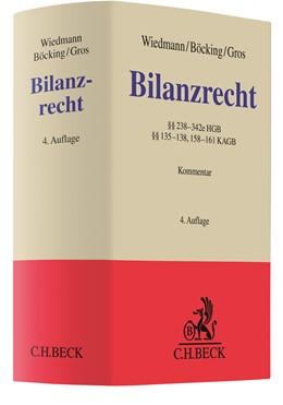 Abbildung von Wiedmann / Böcking / Gros | Bilanzrecht | 4. Auflage | 2019 | §§ 238-342e HGB, §§ 135-138, 1...