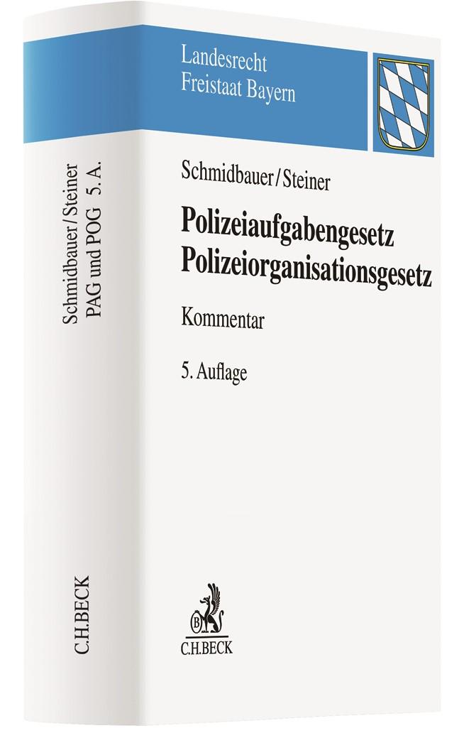 Bayerisches Polizeiaufgabengesetz: PAG und POG | Schmidbauer / Steiner | 5. Auflage, 2019 | Buch (Cover)