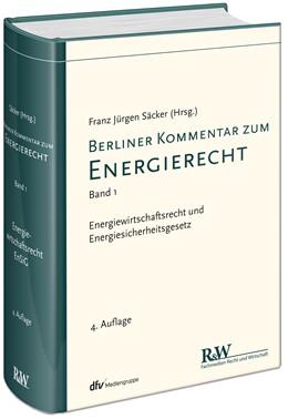 Abbildung von Säcker (Hrsg.) | Berliner Kommentar zum Energierecht, Band 1: Energiewirtschaftsrecht und Energiesicherungsgesetz | 4. Auflage | 2018 | beck-shop.de