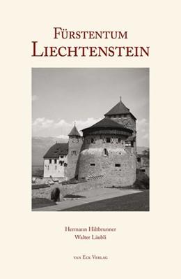 Abbildung von Hiltbrunner   Fürstentum Liechtenstein   2. Auflage   2017   beck-shop.de