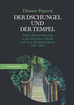 Abbildung von Popovic   Der Dschungel und der Tempel   2017   Indien-Konstruktionen in der b...