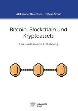 Abbildung von Schär / Berentsen | Bitcoin, Blockchain und Kryptoassets | 2017 | Eine umfassende Einführung