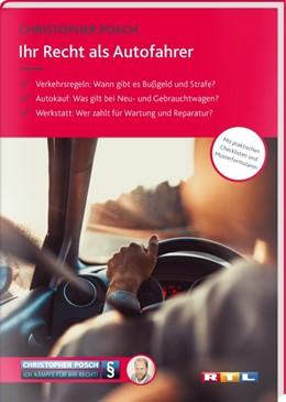 Abbildung von Posch | Ihr Recht als Autofahrer | 2017