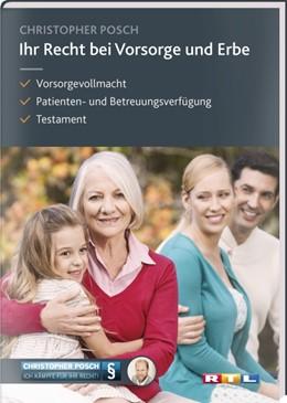 Abbildung von Posch / Kaufmann-Jirsa / Raithel | Ihr Recht bei Vorsorge und Erbe | 2017