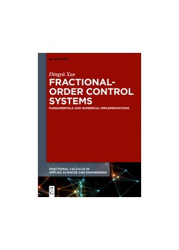 Abbildung von Xue | Fractional-Order Control Systems | 2017 | Fundamentals and Numerical Imp... | 1