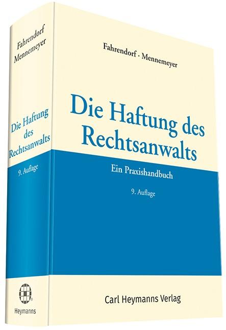 Die Haftung des Rechtsanwalts   Fahrendorf / Mennemeyer   9. Auflage, 2017   Buch (Cover)