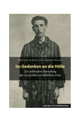 Abbildung von Schafft / Zeidler | Im Gedenken an die Hölle | 2017 | Zur politischen Darstellung de...