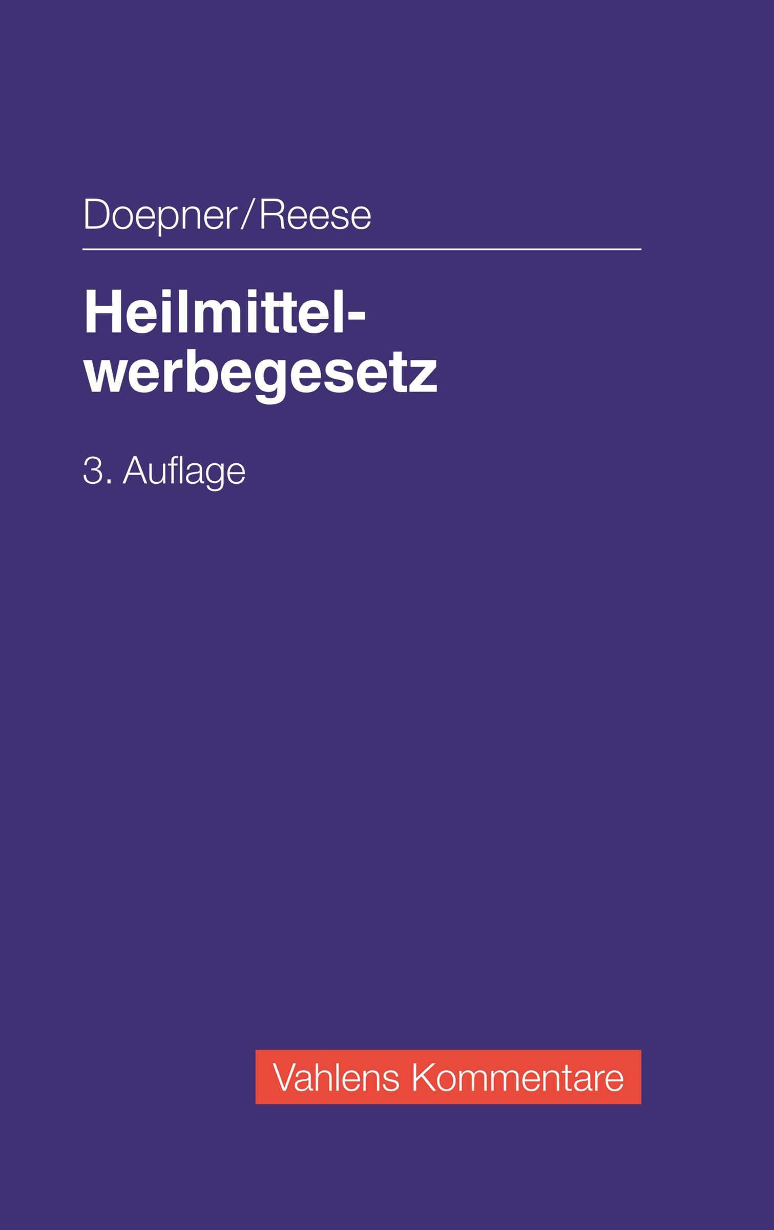 Heilmittelwerbegesetz | Doepner / Reese | 3., überarbeitete Auflage, 2018 | Buch (Cover)