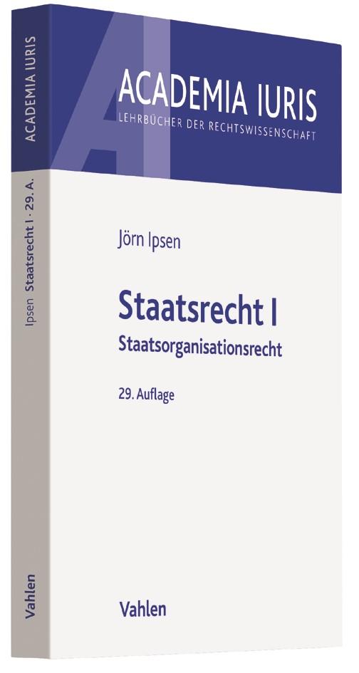 Staatsrecht I | Ipsen | 29., überarbeitete Auflage, 2017 | Buch (Cover)