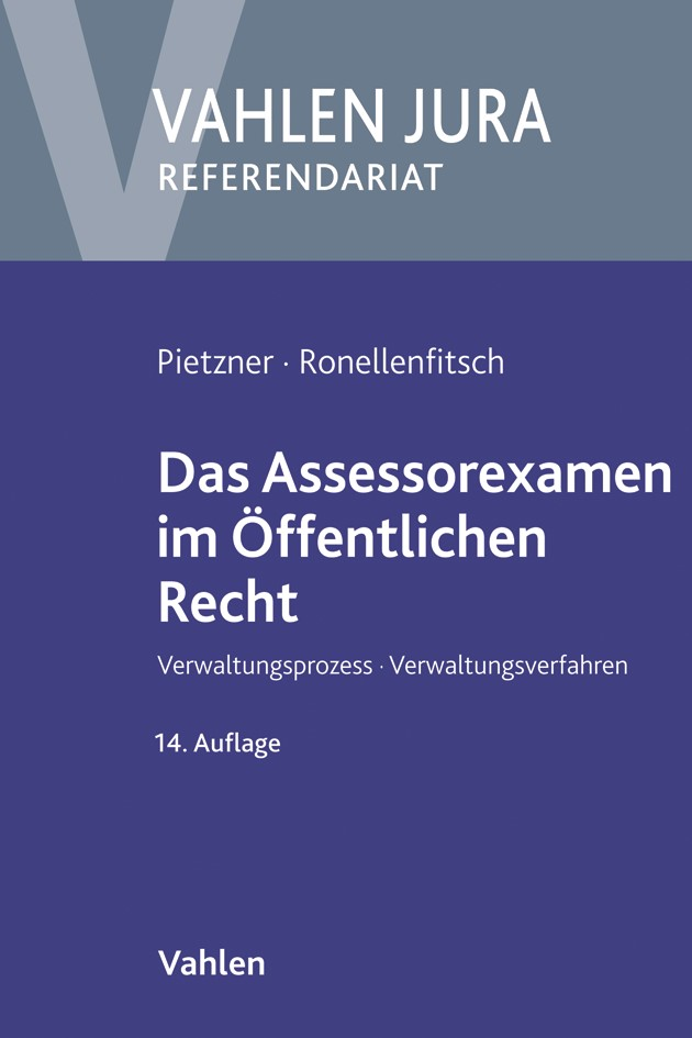 Das Assessorexamen im Öffentlichen Recht | Pietzner / Ronellenfitsch | 14., neu bearbeitete Auflage, 2018 | Buch (Cover)