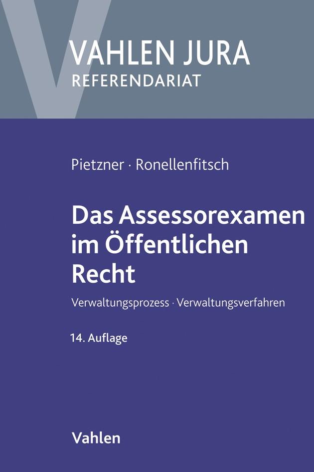 Abbildung von Pietzner / Ronellenfitsch | Das Assessorexamen im Öffentlichen Recht | 14., neu bearbeitete Auflage | 2019