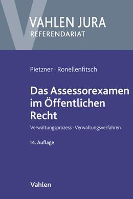 Abbildung von Pietzner / Ronellenfitsch   Das Assessorexamen im Öffentlichen Recht   14. Auflage   2019   beck-shop.de
