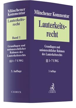 Abbildung von Münchener Kommentar zum Lauterkeitsrecht (UWG), Band 1: Grundlagen und unionsrechtlicher Rahmen des Lauterkeitsrechts. §§ 1-7 UWG | 3. Auflage | 2020