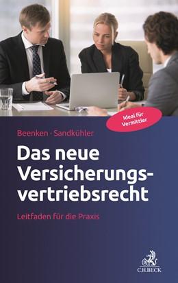 Abbildung von Beenken / Sandkühler | Das neue Versicherungsvertriebsrecht | 1. Auflage | 2018 | beck-shop.de