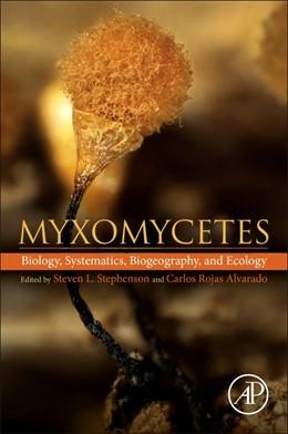 Abbildung von Alvarado / Stephenson | Myxomycetes | 2017
