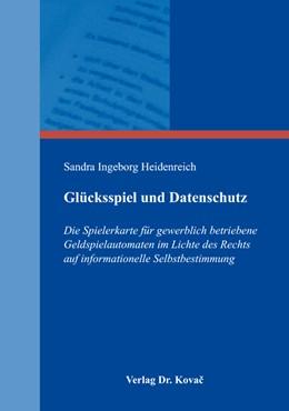 Abbildung von Heidenreich | Glücksspiel und Datenschutz | 1. Auflage | 2017 | 16 | beck-shop.de