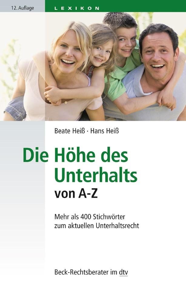 Die Höhe des Unterhalts von A-Z   Heiß / Heiß   12. Auflage, 2018   Buch (Cover)