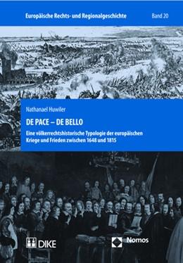 Abbildung von Huwiler | DE PACE - DE BELLO | 1. Auflage | 2017 | beck-shop.de